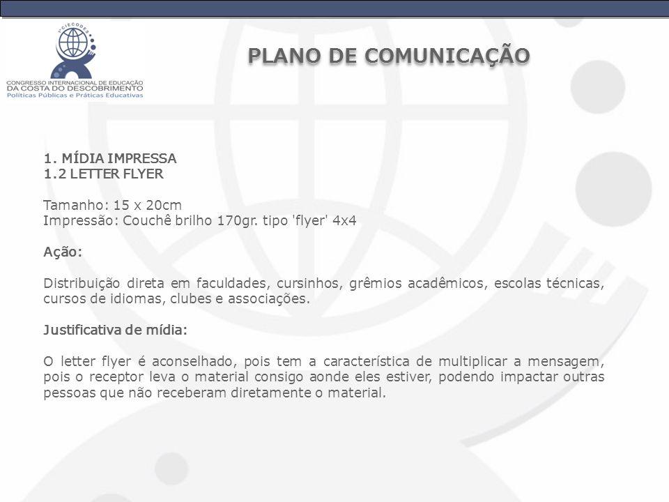 PLANO DE COMUNICAÇÃO 1. MÍDIA IMPRESSA 1.2 LETTER FLYER
