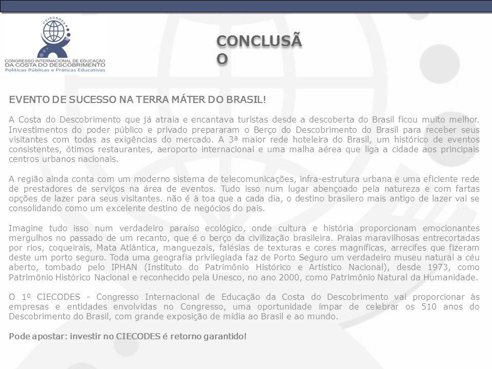 CONCLUSÃO EVENTO DE SUCESSO NA TERRA MÁTER DO BRASIL!