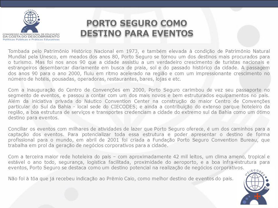 PORTO SEGURO COMO DESTINO PARA EVENTOS
