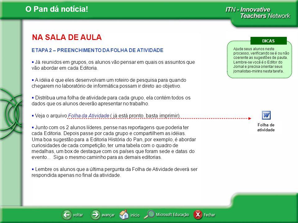 NA SALA DE AULA ETAPA 2 – PREENCHIMENTO DA FOLHA DE ATIVIDADE