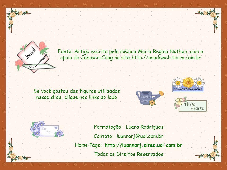 Formatação: Luana Rodrigues Contato: luannarj@uol.com.br