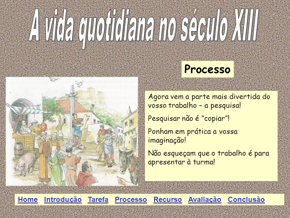 A vida quotidiana no século XIII