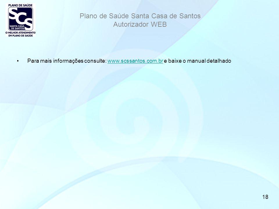 Para mais informações consulte: www. scssantos. com