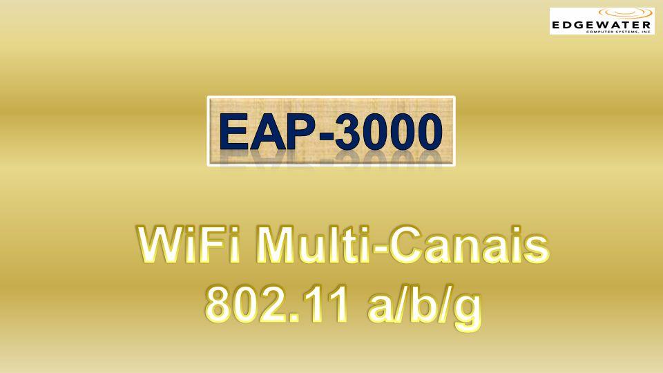 Eap-3000 WiFi Multi-Canais 802.11 a/b/g