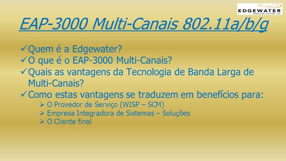 EAP-3000 Multi-Canais 802.11a/b/g