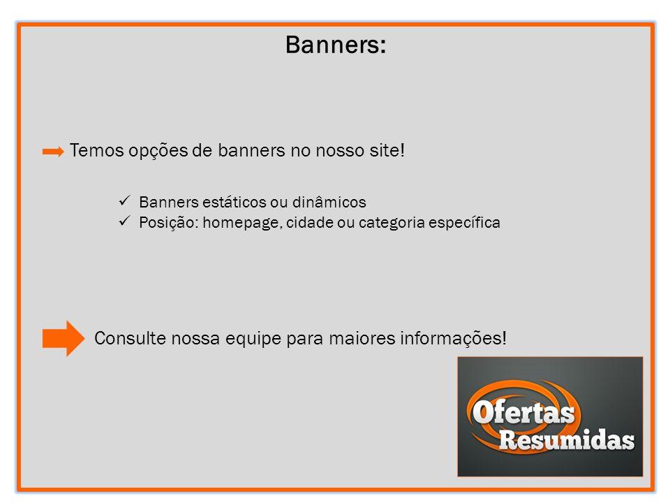 Banners: Temos opções de banners no nosso site!