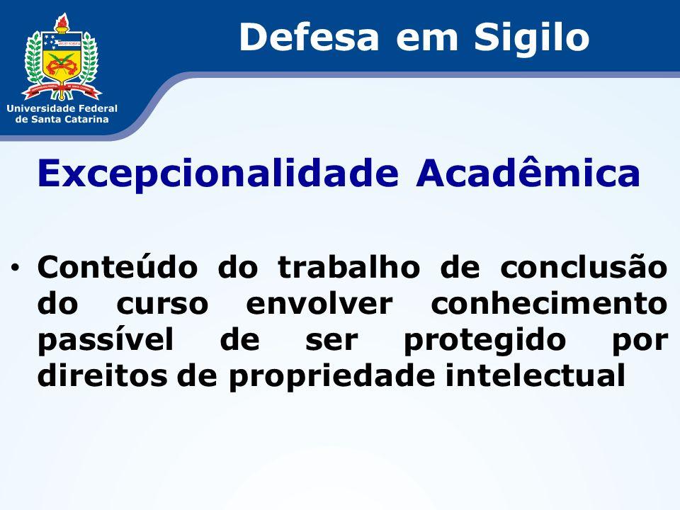 Excepcionalidade Acadêmica
