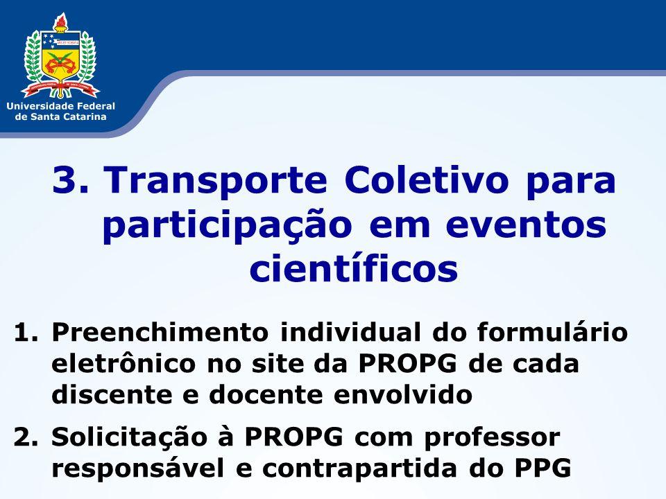 3. Transporte Coletivo para participação em eventos científicos