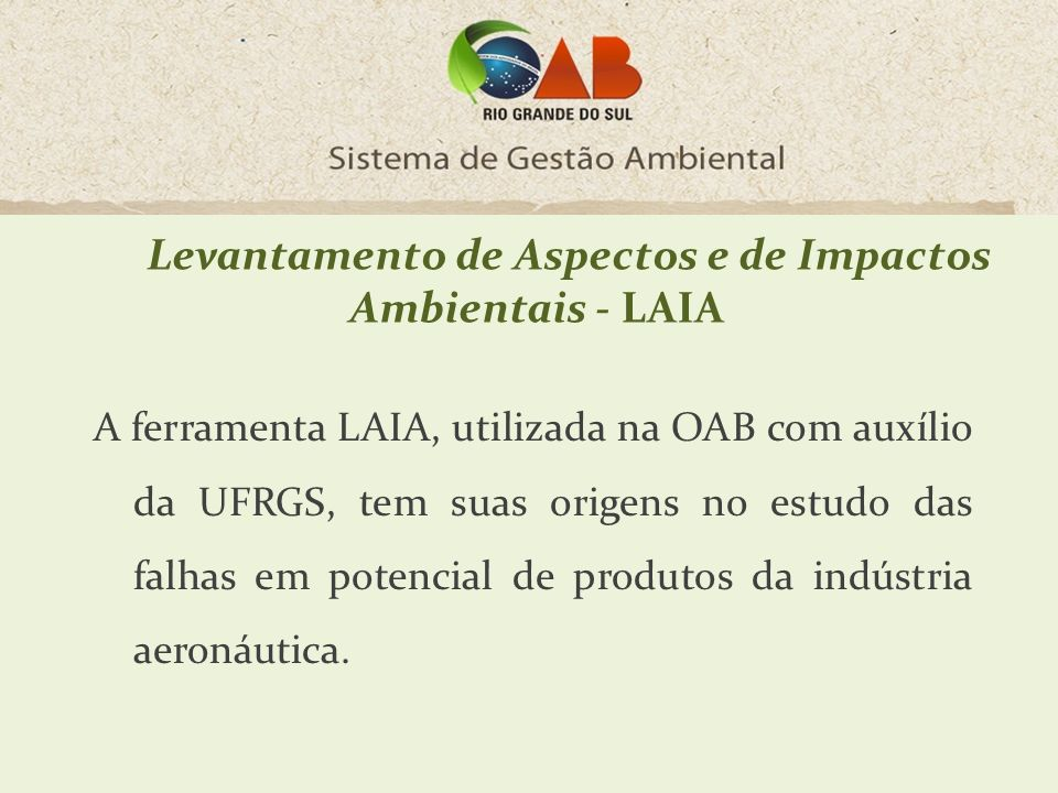 Levantamento de Aspectos e de Impactos Ambientais - LAIA