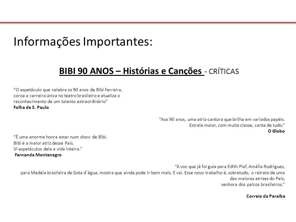 BIBI 90 ANOS – Histórias e Canções - CRÍTICAS