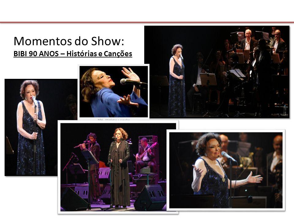 Momentos do Show: BIBI 90 ANOS – Histórias e Canções