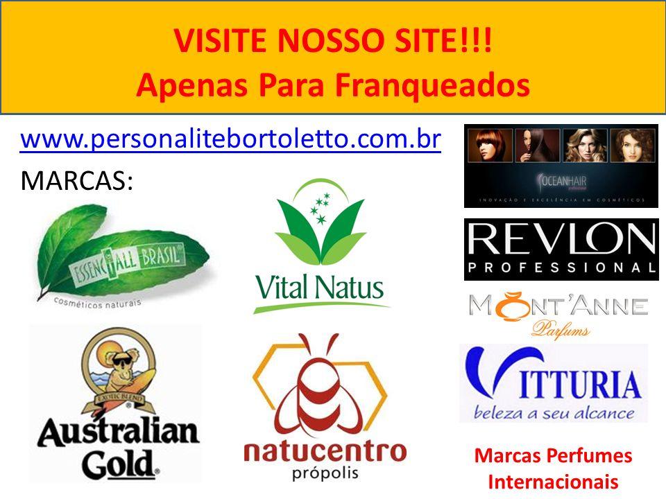 VISITE NOSSO SITE!!! Apenas Para Franqueados