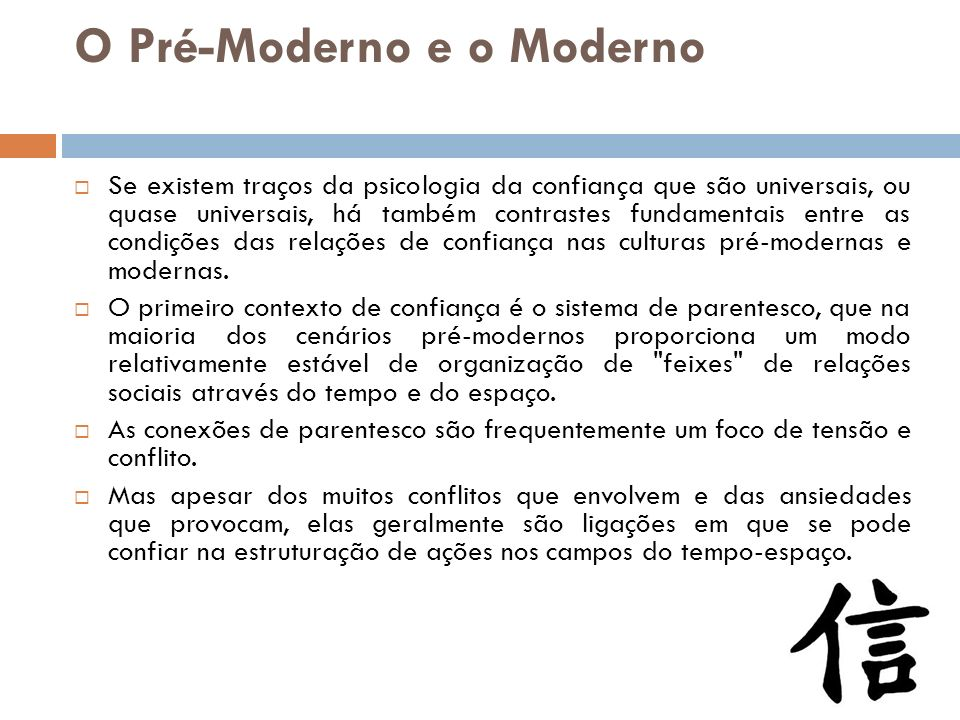 O Pré-Moderno e o Moderno