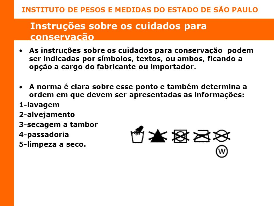 Instruções sobre os cuidados para conservação