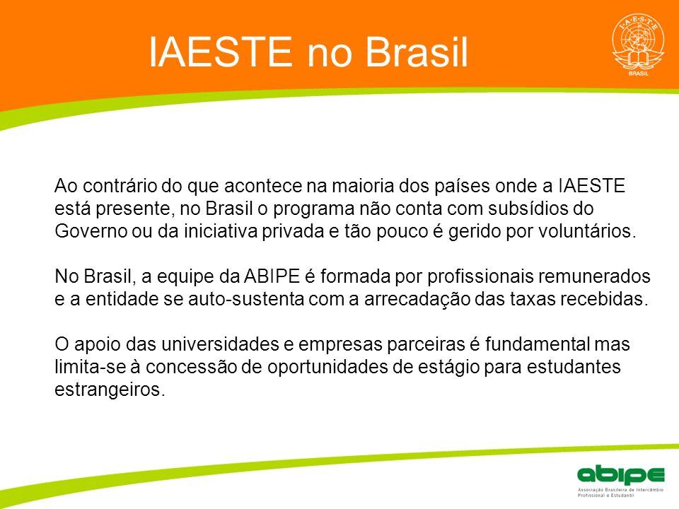 IAESTE no Brasil Quem é a ABIPE