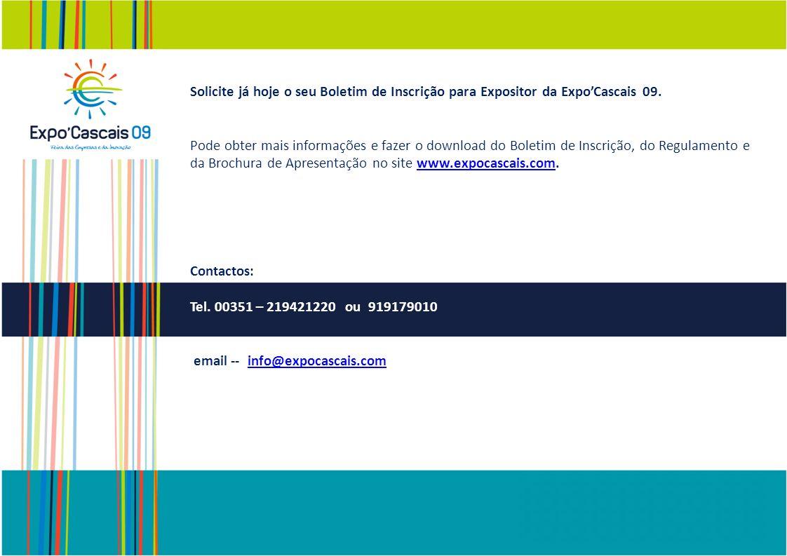 Solicite já hoje o seu Boletim de Inscrição para Expositor da Expo'Cascais 09.