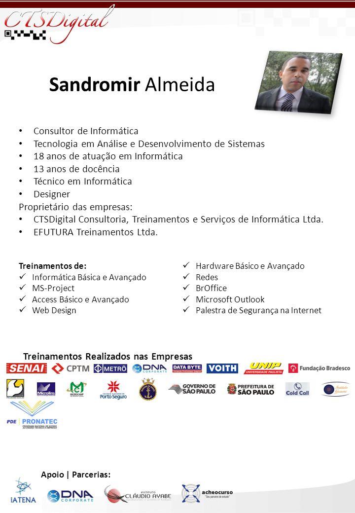 Sandromir Almeida Consultor de Informática