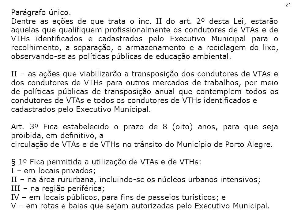 cadastrados pelo Executivo Municipal.