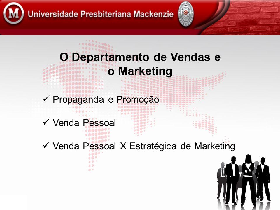 O Departamento de Vendas e o Marketing