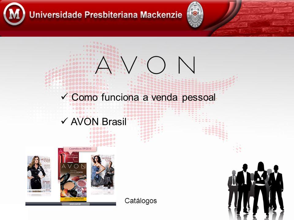 Como funciona a venda pessoal AVON Brasil