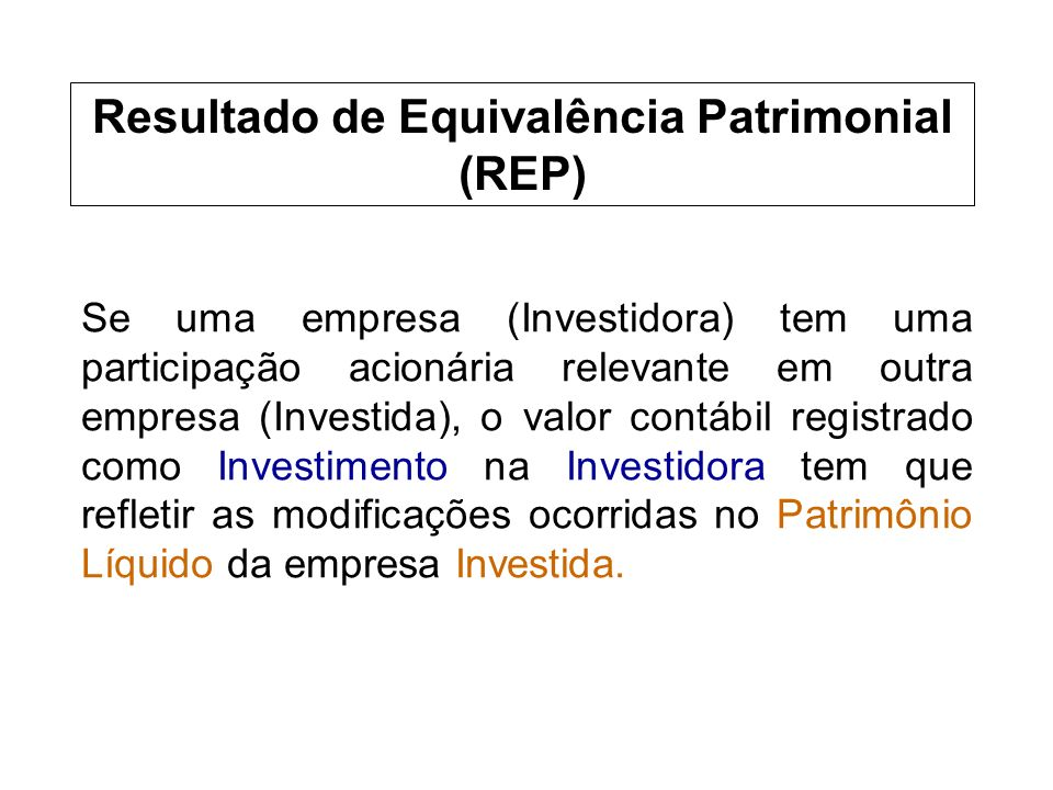 Resultado de Equivalência Patrimonial (REP)