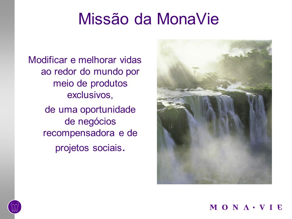 Missão da MonaVie