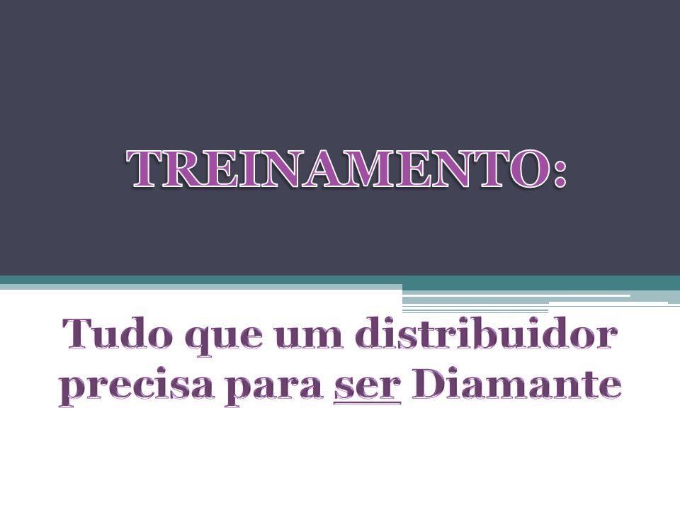 Tudo que um distribuidor precisa para ser Diamante