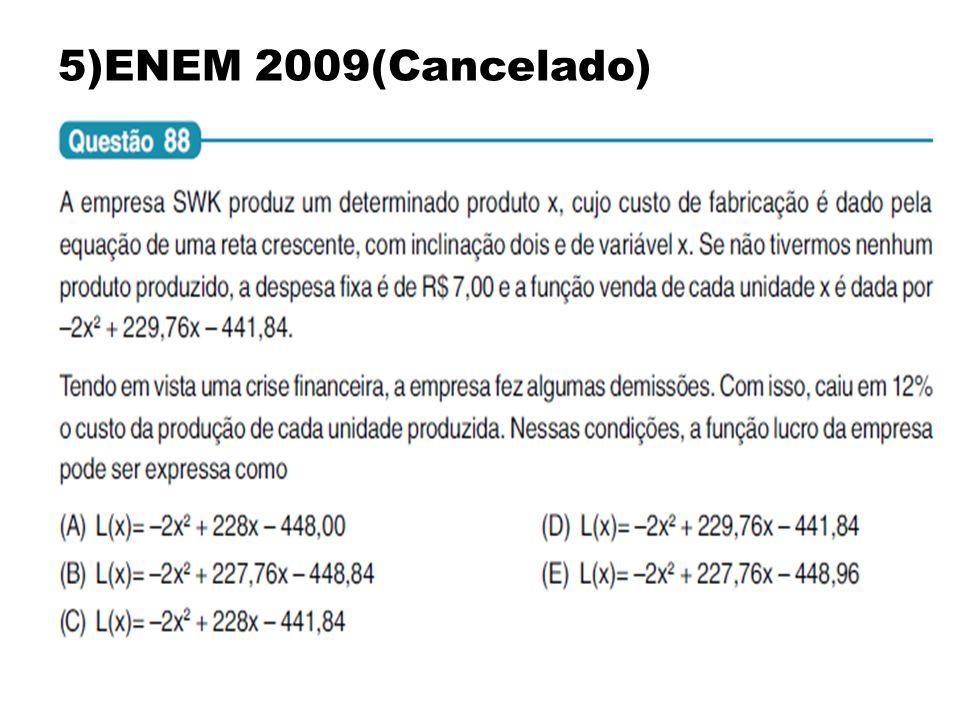 5)ENEM 2009(Cancelado)