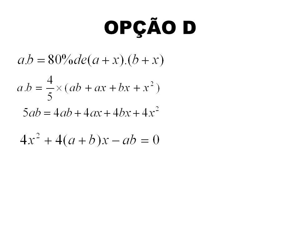 OPÇÃO D