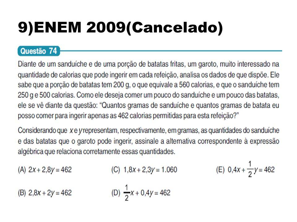 9)ENEM 2009(Cancelado)