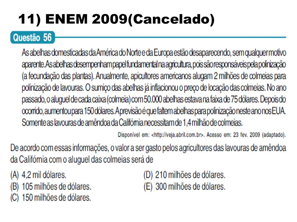 11) ENEM 2009(Cancelado)