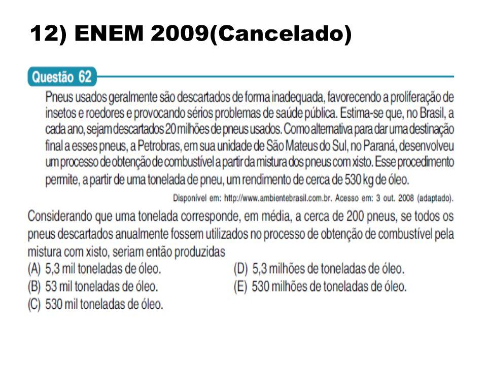 12) ENEM 2009(Cancelado)