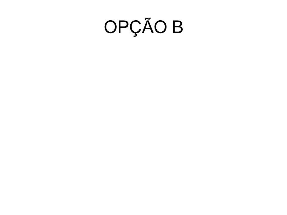 OPÇÃO B