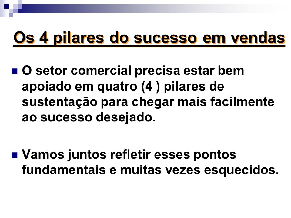 Os 4 pilares do sucesso em vendas