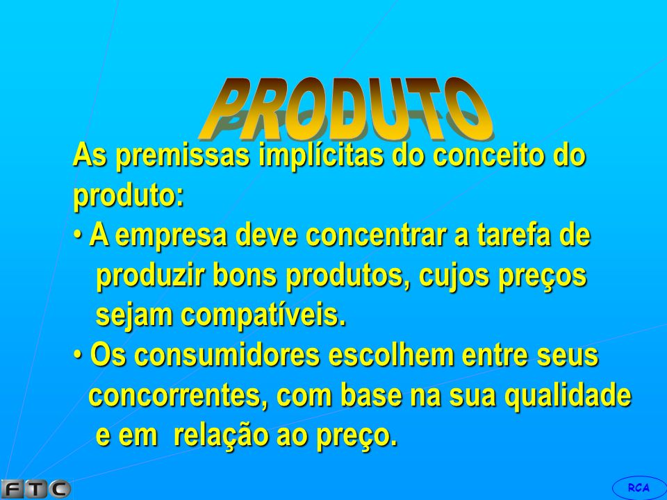 As premissas implícitas do conceito do produto: