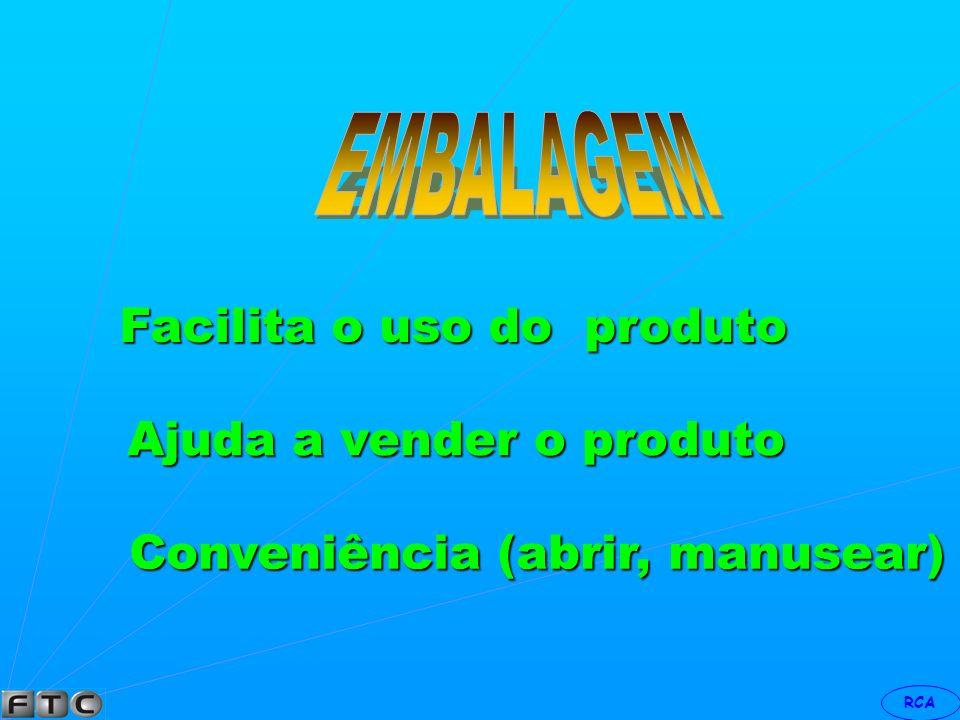 Facilita o uso do produto