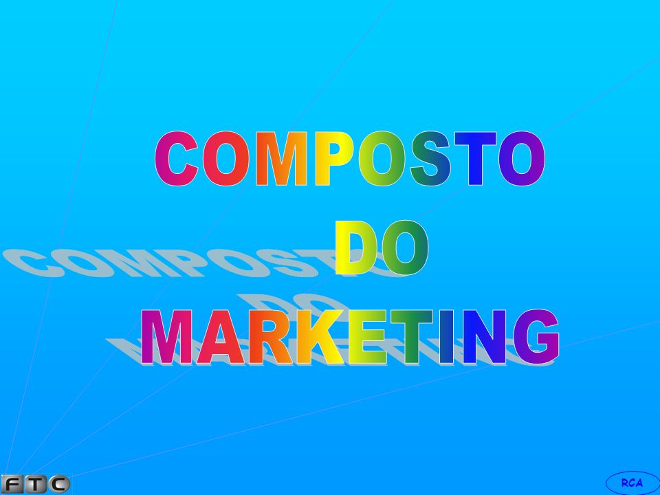 COMPOSTO DO MARKETING INTRODUÇÃO
