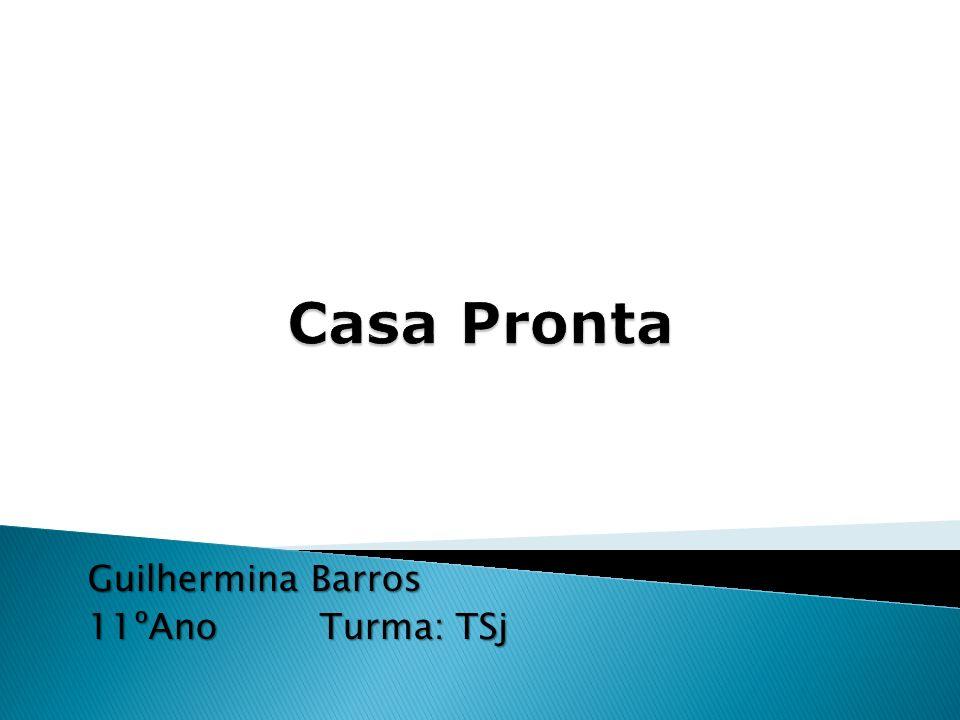 Guilhermina Barros 11ºAno Turma: TSj
