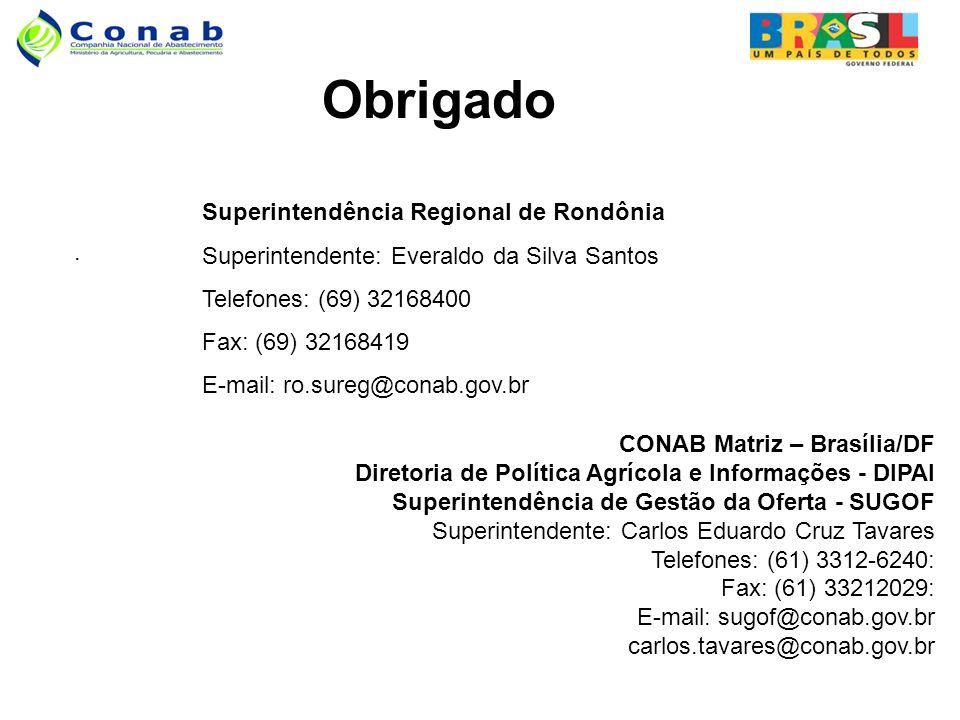 Obrigado Superintendência Regional de Rondônia