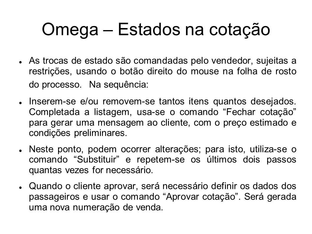 Omega – Estados na cotação