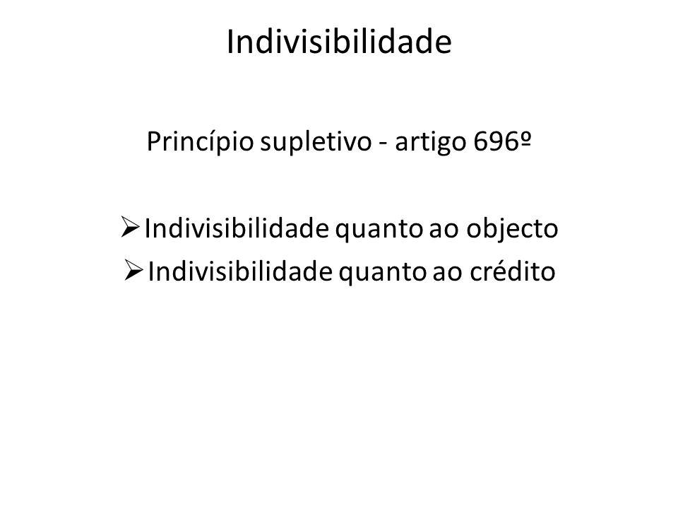 Indivisibilidade Princípio supletivo - artigo 696º