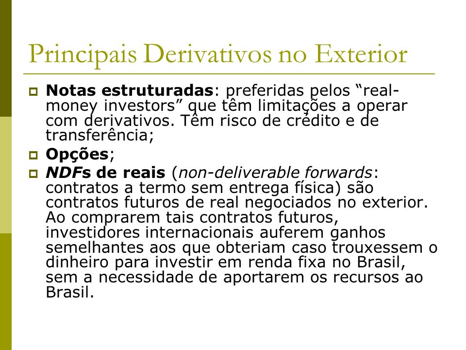 Principais Derivativos no Exterior