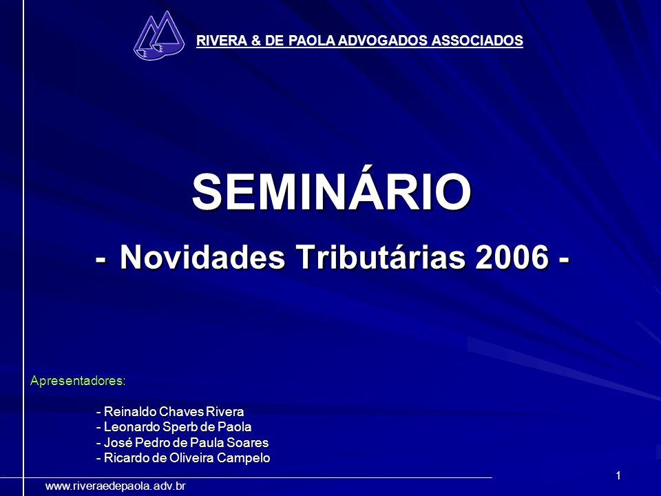 SEMINÁRIO - Novidades Tributárias 2006 -