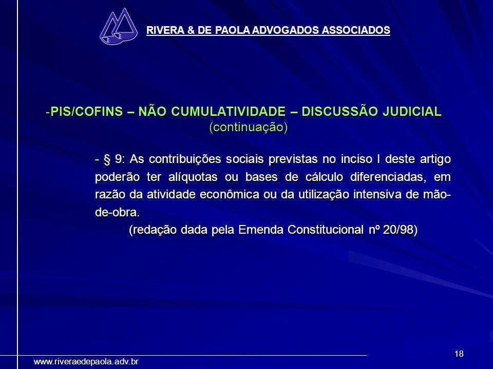 (redação dada pela Emenda Constitucional nº 20/98)