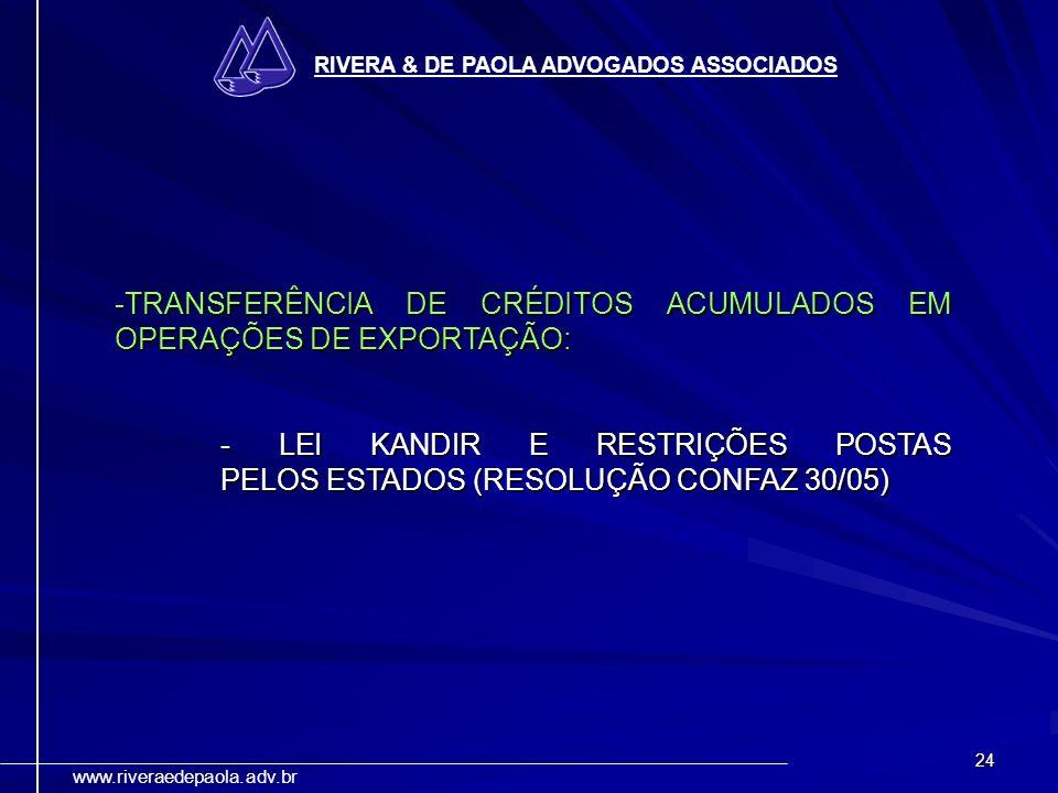 TRANSFERÊNCIA DE CRÉDITOS ACUMULADOS EM OPERAÇÕES DE EXPORTAÇÃO: