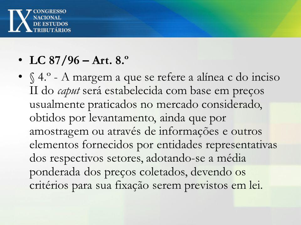 LC 87/96 – Art. 8.º