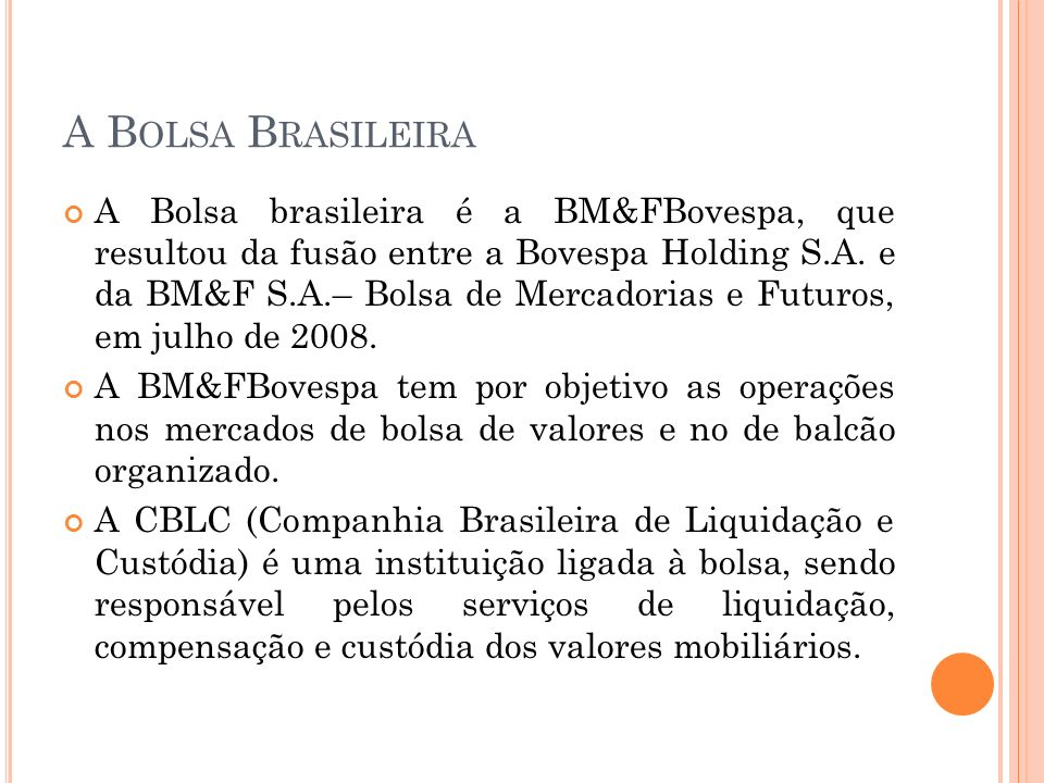 A Bolsa Brasileira