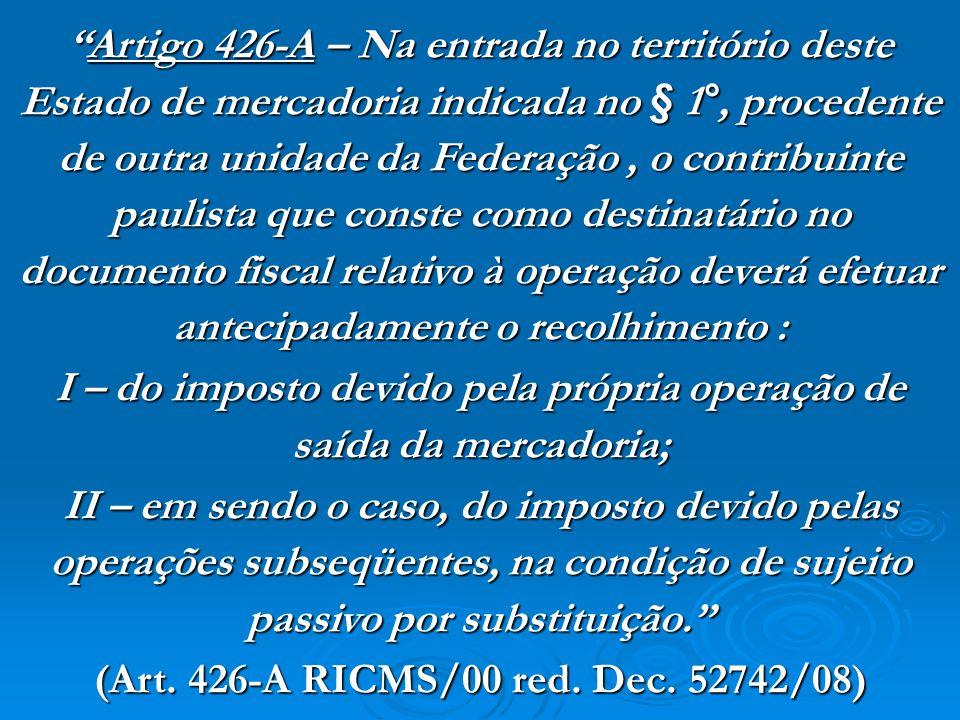 I – do imposto devido pela própria operação de saída da mercadoria;