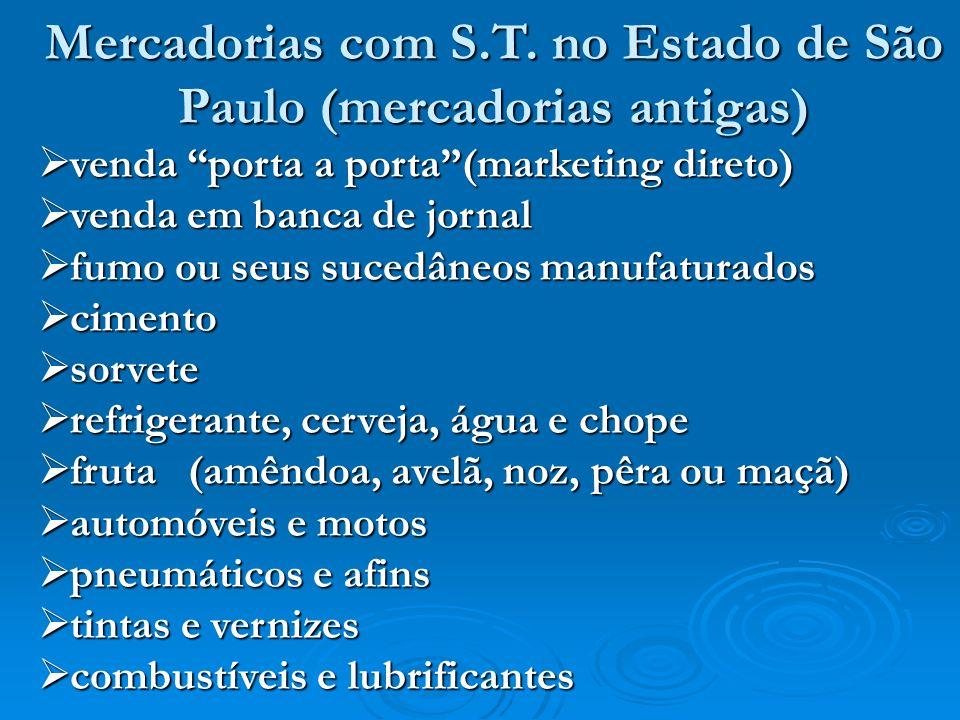 Mercadorias com S.T. no Estado de São Paulo (mercadorias antigas)
