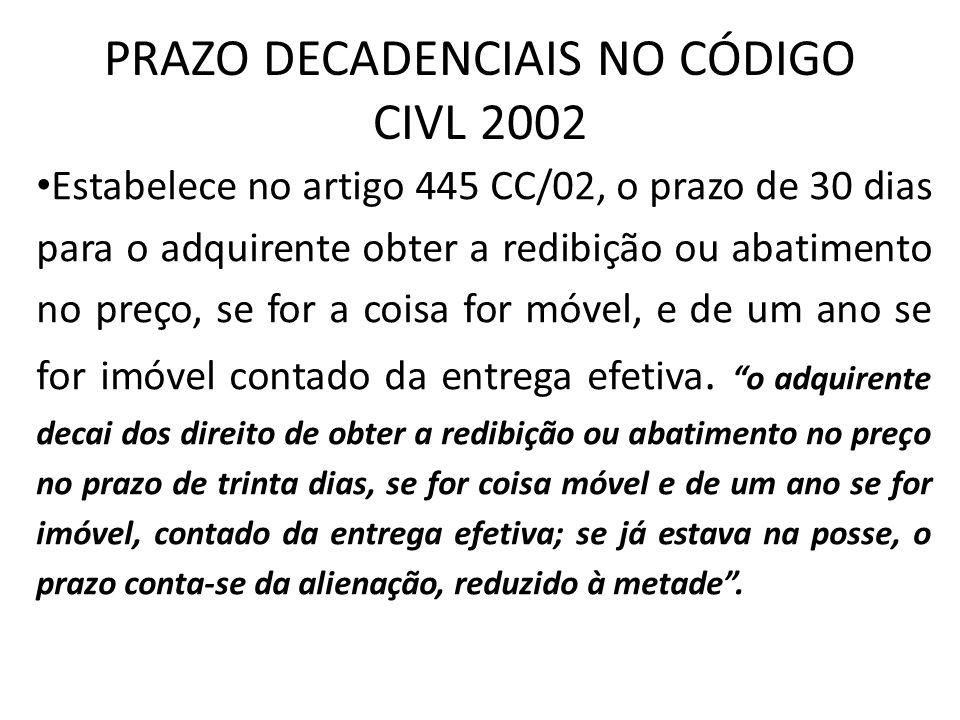 PRAZO DECADENCIAIS NO CÓDIGO CIVL 2002